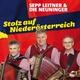 Sepp Leitner & Die Neuninger Stolz Auf Niederoesterreich