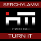 Serchylamm Turn It