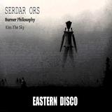 Burner Philosophy by Serdar Ors mp3 download