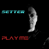 Play Me by Setter mp3 download