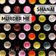 Shanai Murder Me(Tobias Philippen Remix)