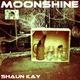 Shaun Kay Moonshine