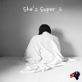 She''s Super. 2 by She''s Super mp3 download