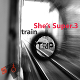 She's Super.3: Train Trip by She's Super mp3 download