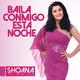 Shoana Juana Gomez de la Torre Baila Conmigo Esta Noche