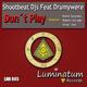 Shootbeat DJs feat. Drumywere Don't Play