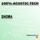 Showa 100% Acustic Tech