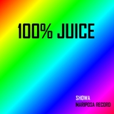 100% Juice by Showa mp3 download