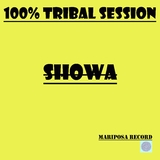 100% Tribal Session by Showa mp3 download