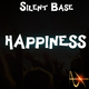 Silent Base Happiness