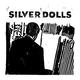Silver Dolls Silver Dolls