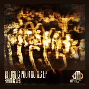 Simon Bones - Banging Your Bones (Contempt Music Production)