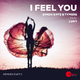 Simon Sim's & Tymers feat. Luny I Feel You(Remixes, Pt. 2)