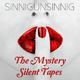 Sinnigunsinnig The Mystery Silent Tapes