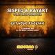 Sispeo & Rayart Feat Greg Denbosa Get Your Fucking