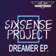 Sixsense Project Dreamer EP