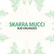 Skarra Mucci Bud Organizer