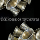 Skauch The Noise of Trumpets