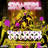 You Need to Dance EP by Skwerl mp3 download