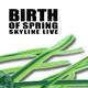 Skyline Live Birth of Spring