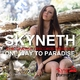 Skyneth One Way to Paradise