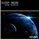 Sleep Mode Dark Secrets