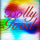 Slimmie Bolly Good
