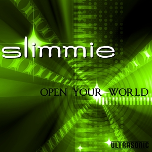 Slimmie - Open Your World (Ultrasonic)