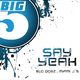 Slo Dogz & Miami J's - Say Yeah