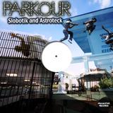 Parkour by Slobotik and Astroteck mp3 download