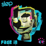 Fade in by Slop mp3 downloads