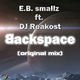 Smallz Feat. Reakost Backspace