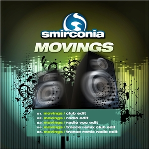 Smirconia - Movings (Dance For Nation)