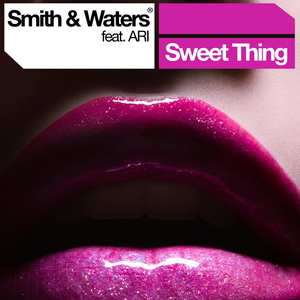 Smith & Waters feat. Ari - Sweet Thing (ARC-Records Austria)