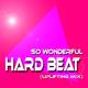 So Wonderful Hard Beat(Uplifting Mix)