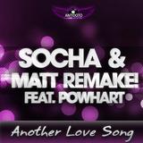 Another Love Song by Socha & Matt Remake! Ft. Powhart mp3 download