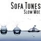 Sofa Tunes Slow Moe