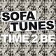 Sofa Tunes Time 2 Be