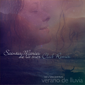 Sol Y Luna Aventura - Saintes Maries De La Mer Club Mix (Sunheart Records)
