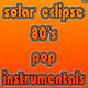 Solar Eclipse 80's Pop Instrumentals