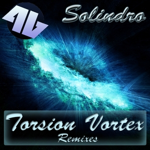 Solindro - Torsion Vortex (Remixes) (4Beat Records)