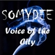 Somy Dee Voice of the City