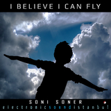 I Believe I Can Fly by Soni Soner mp3 download