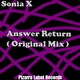 Sonia X Answer Return