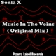 Sonia X Music in the Veins