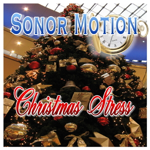 Sonor Motion - Christmas Stress (Oepen Records)