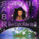 Sophie Sabri Love Light Wake Up
