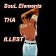 Soul Elements Tha Illest