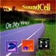 Soundcell On My Way