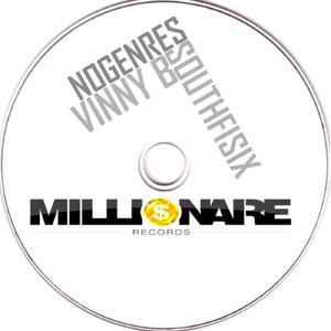 Southfisix & Dj Vinny B - No Genres (Millionaire Record)